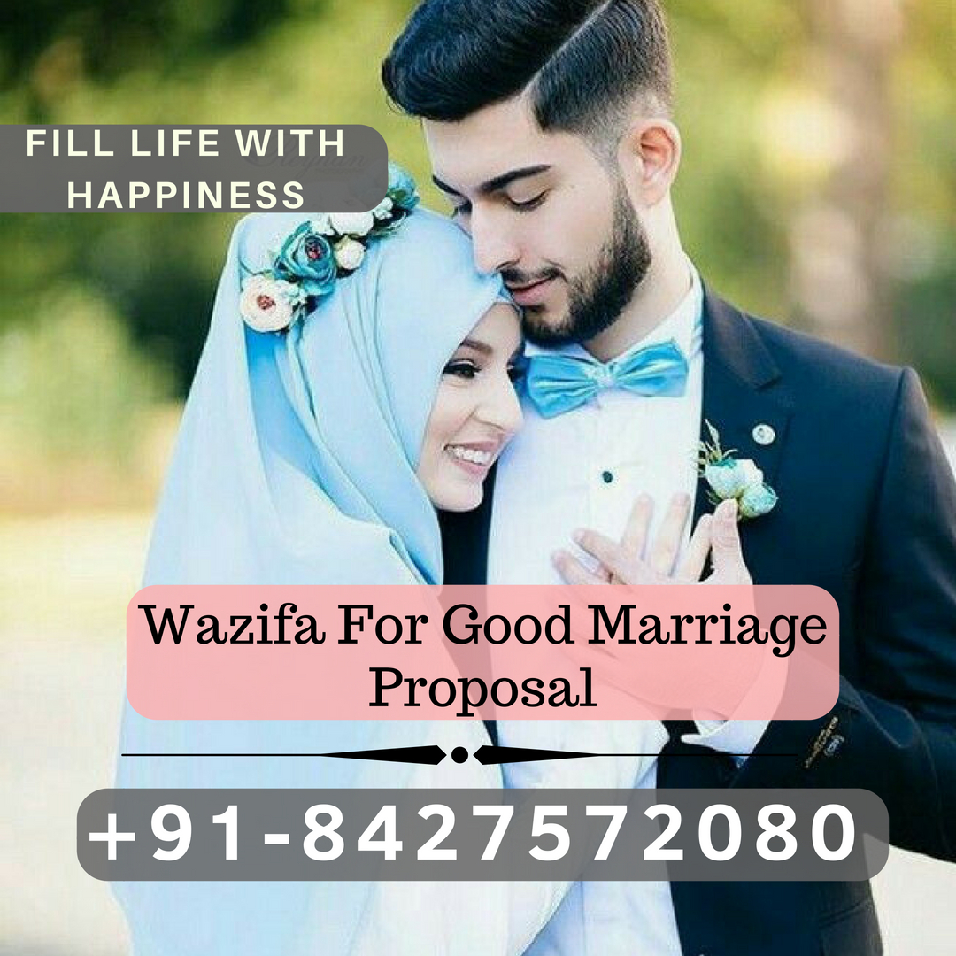 Strong Wazifa For Good Marriage Proposal