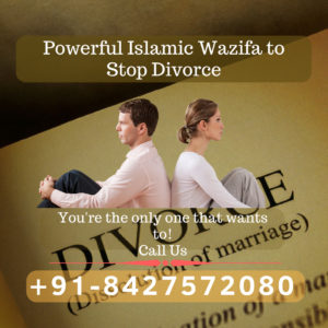 Powerful Islamic Wazifa to Stop Divorce